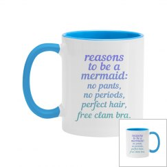 Reasons to be a Mermaid Two Tone Coffee Mug