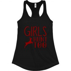 Girls Hunt Too Slim Racerback Tank