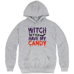 Witch Better Have My Candy Unisex Basic Hoodie