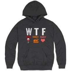 WTF Wine Turkey Family Unisex Basic Hoodie