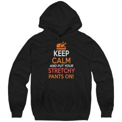 Put Your Stretchy Pants On Unisex Hoodie