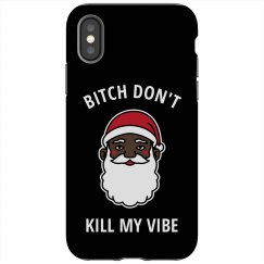 Santa Says Don't Kill My Vibe