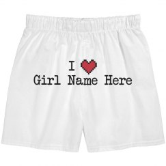 I Heart Girl Name Here Boxers