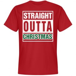 STRAIGHT OUTTA CHRISTMAS