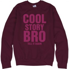 Pink Cool Story Bro
