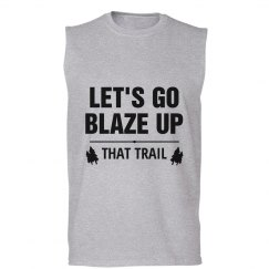 Blaze Up That Trail
