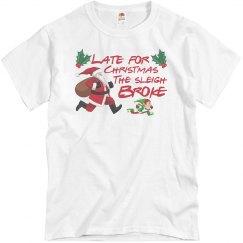 Late for Christmas T-SHirt
