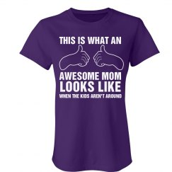 Awesome Alone Mom