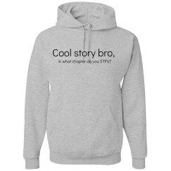Cool Story Bro Hoodie
