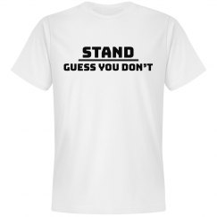 Stand Guess You Don't