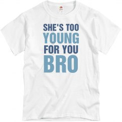 Too Young Bro Tee