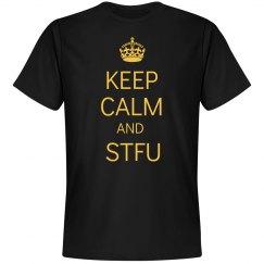 Keep Calm And STFU