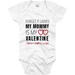 Mommy's Is My Valentine Onesie