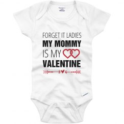 Mommy's Is My Valentine Onesie