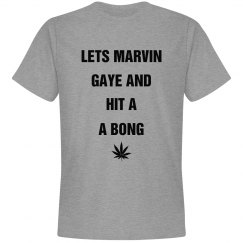 Hit A Bong For Marvin