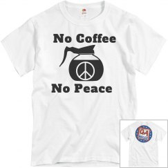 No cofffee no peace