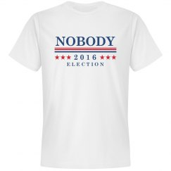 Nobody for The 2016 Election