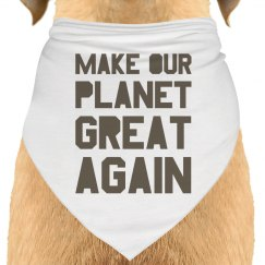 Make our planet great again brown dog bandana.