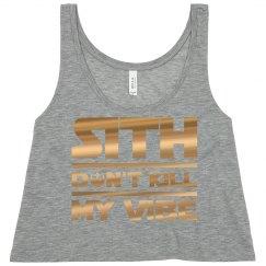 Sith Don't Kill A Jedi's Vibe