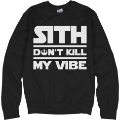 Sith Don't Kill This Jedi's Vibe