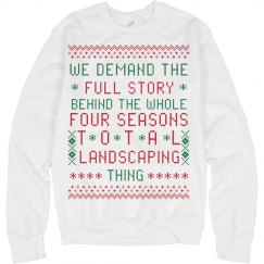 We Demand Total Landscaping Ugly Sweater