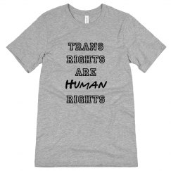 Trans Rights - Unisex