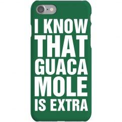 Guacamole Is Extra