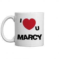I Love You Marcy Mug