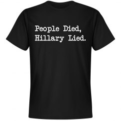 People Died, Hillary Lied