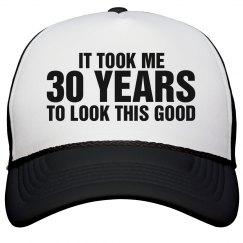 Took Me 30 Years
