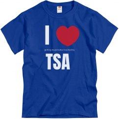 I Love The TSA