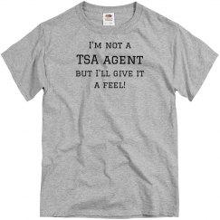 Not A TSA Agent But