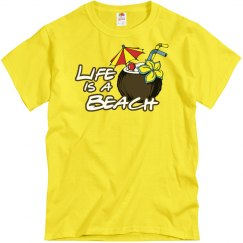 Life is a Beach T-Shirt