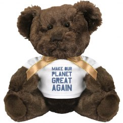Make our planet great again blue teddy bear.