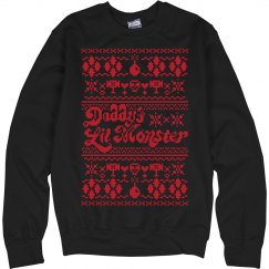 Daddy's Lil' Monster Ugly Xmas