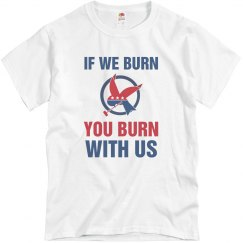 You Burn With Us