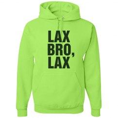 Just Lax, Bro, Lax