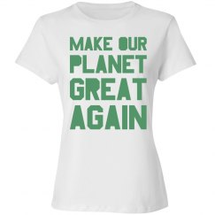 Make our planet great again light green women's shirt.