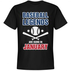 Baseball legends are born in January
