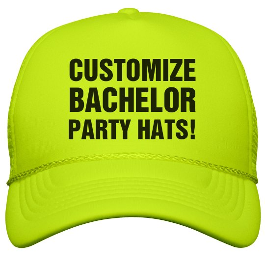 Custom Bachelor Party Hat Neon Snapback Trucker Hat 258c1bb78740