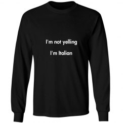 I'm Italian Long Sleeve