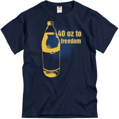 40 oz to Freedom