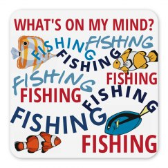 Whats On My Mind? Fishing