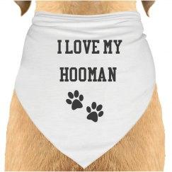 I love my human