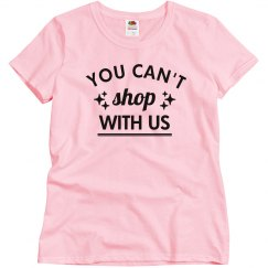 You Can't Shop With Us Drama