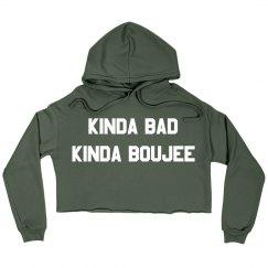 Kinda Bad Kinda Boujee