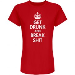 Keep Calm And Get Drunk