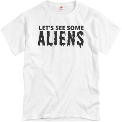 Let's See The Aliens T-Shirt