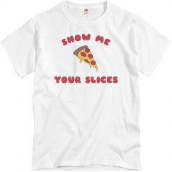 Please Show Me Your Slices
