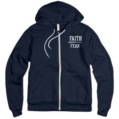 Faith Over Fear Zip UP Hoodie
